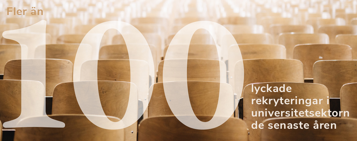 100 lyckade rekryteringar i universitetsektorn